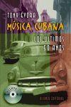 MÚSICA CUBANA. LOS ÚLTIMOS 50 AÑOS