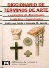 DICCIONARIO DE TERMINOS DE ARTE Y ELEMENTOS DE ARQUEOLOGIA, HERALDICA