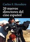 20 NUEVOS DIRECTORES DEL CINE ESPAÑOL