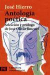 ANTOLOGÍA POÉTICA. PREMIO P. ASTURIAS 1981. P. CERVANTES 1998