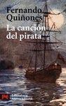 LA CANCION DEL PIRATA. FINALISTA PREMIO PLANETA 1983