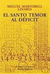 EL SANTO TEMOR AL DEFICIT