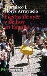FIESTAS DE AYER Y DE HOY EN ESPAÑA