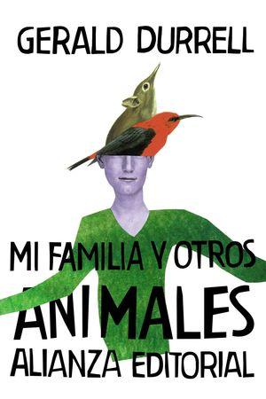 MI FAMILIA Y OTROS ANIMALES. TRILOGÍA DE CORFU 1
