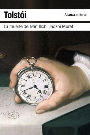 LA MUERTE DE IVAN ILICH / HADJI MURAD
