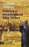 POLÍTICA Y SOCIOLOGÍA EN MAX WEBER