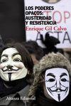LOS PODERES OPACOS: AUSTERIDAD Y RESISTENCIA