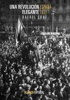 UNA REVOLUCIÓN ELEGANTE, ESPAÑA 1931