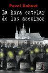 LA HORA ESTELAR DE LOS ASESINOS