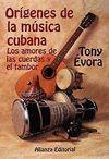 ORIGENES DE LA MUSICA CUBANA