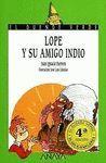 LOPE Y SU AMIGO INDIO