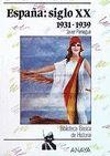 LA ESPAÑA DEL SIGLO XX (1931-1939)