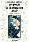 LOS POETAS DE LA GENERACION DEL 27