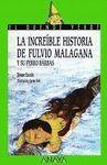 LA INCREIBLE HISTORIA DE FULVIO MALAGANA Y SU