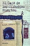 EL CAFE DE LOS FILOSOFOS MUERTOS