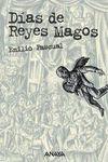DIAS DE REYES MAGOS