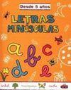 LETRAS MINÚSCULAS, DESDE 5 AÑOS