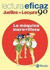 LA MAQUINA MARAVILLOSA. JUEGO DE LECTURA EFICAZ