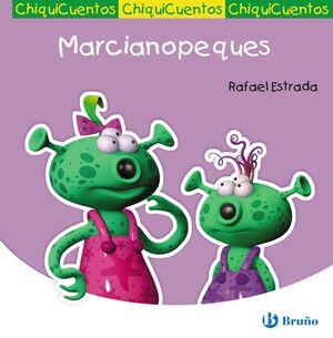 MARCIANOPEQUES (CHIQUICUENTOS 30)