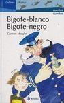 BIGOTE BLANCO - BIGOTE NEGRO