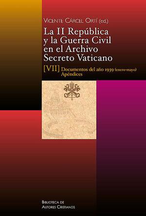 II REPUBLICA Y GUERRA CIVIL EN EL ARCHIVO SECRETO VATICANO