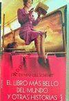 EL LIBRO MAS BELLO DEL MUNDO Y OTRAS HISTORIAS