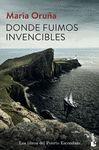 DONDE FUIMOS INVENCIBLES. LOS LIBROS DEL PUERTO ESCONDIDO 3