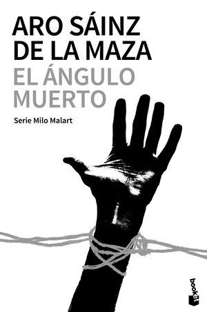 EL ÁNGULO MUERTO. INSPECTOR MILO MALART