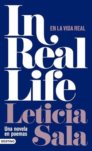 IN REAL LIFE. EN LA VIDA REAL