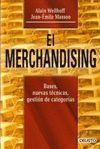 EL MERCHANDISING. BASES, NUEVAS TECNICAS, GESTION DE CATEGORIAS