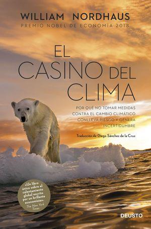 EL CASINO DEL CLIMA. PREMIO NOBEL DE ECONOMIA 2018