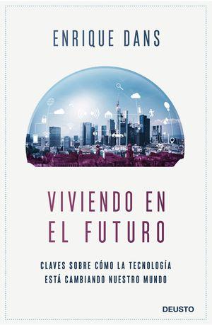 VIVIENDO DEL FUTURO