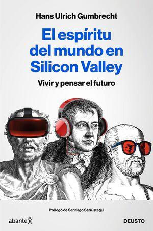 EL ESPÍRITU DEL MUNDO EN SILICON VALLEY