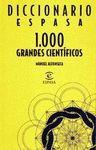DICCIONARIO ESPASA.1000 GRANDES CIENTIFICOS