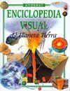 EL PLANETA TIERRA. ENCICLOPEDIA VISUAL