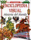 HISTORIA DEL MUNDO. ENCICLOPEDIA VISUAL
