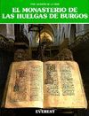 * EL MONASTERIO DE LAS HUELGAS DE BURGOS