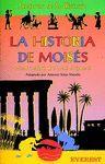 LA HISTORIA DE MOISES