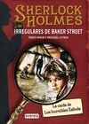 LA CAIDA DE LOS INCREIBLES ZALINDA (SHERLOCK HOLMES Y LOS IRREGULARES DE BAKER STREET 1)