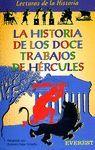 LA HISTORIA DE LOS DOCE TRABAJOS DE HERCULES