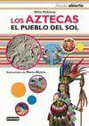 LOS AZTECAS. EL PUEBLO DEL SOL