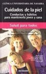 CUIDADOS DE LA PIEL. CONDUCTAS Y HABITOS PARA MANTENERLA JOVEN Y SANA