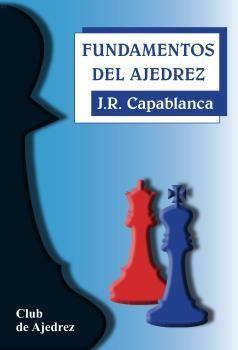 FUNDAMENTOS DEL AJEDREZ. 16ª EDICION