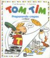 TOM Y TIM PREPARANDO CREPES