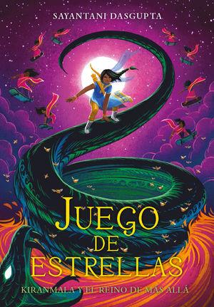JUEGO DE ESTRELLAS (KIRANMALA Y EL REINO DE MÁS ALLÁ 2)
