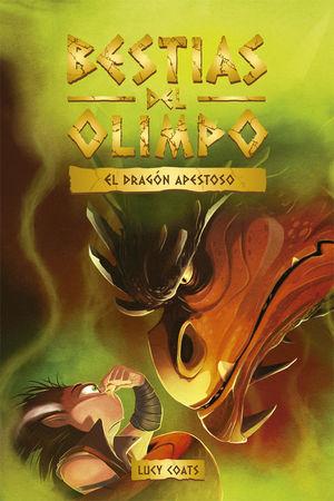 EL DRAGÓN APESTOSO (BESTIAS DEL OLIMPO 4)