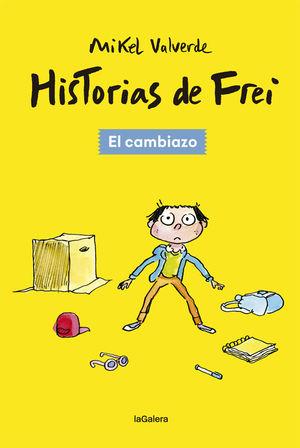 EL CAMBIAZO (HISTORIAS DE FREI 1)
