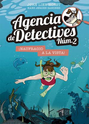 ¡NAUFRAGIO A LA VISTA! (AGENCIA DE DETECTIVES NÚM. 2- 13)