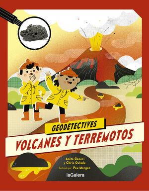 VOLCANES Y TERREMOTOS. GEODETECTIVES