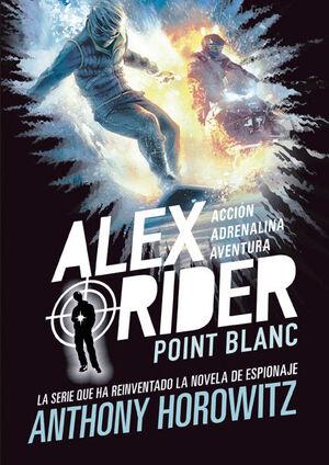 POINT BLANC (ALEX RIDER 2)